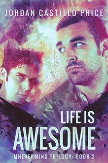 Life is Awesome - Jordan Castillo Price