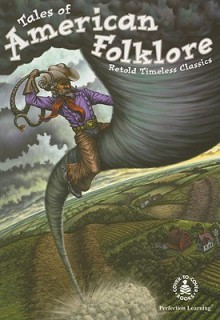 Tales of American Folklore - Paula J. Reece, Peg Hall, Michael A. Aspengren