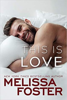 This Is Love (Harmony Pointe Book 2) - Melissa Foster