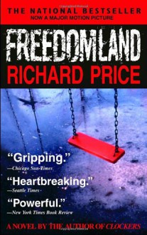 Freedomland - Richard Price