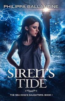 Siren's Tide - Philippa Ballantine