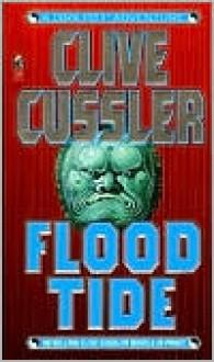 Flood Tide - Clive Cussler
