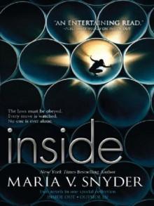 Inside: Inside OutOutside In (An Inside Novel) - Maria V. Snyder