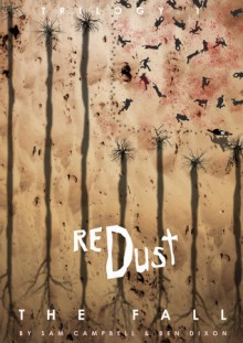 Red Dust: The Fall - Sam Campbell,Ben Dixon