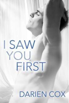I Saw You First - Darien Cox