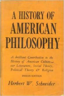 A History Of American Philosophy - Herbert W. Schneider