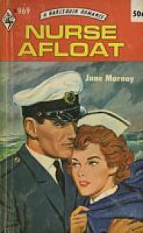 Nurse Afloat - Jane Marnay