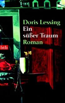 Ein süßer Traum - Doris Lessing