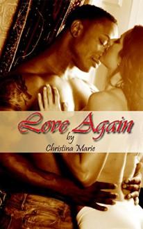 Love Again - Christina Marie