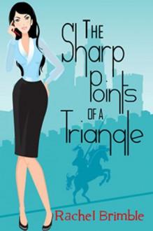 The Sharp Points of a Triangle - Rachel Brimble