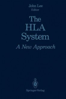 The HLA System: A New Approach - John Lee