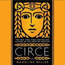 Circe - Madeline Miller,Perdita Weeks