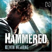 Hammered - Kevin Hearne, Christopher Ragland