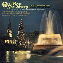God Rest You Merry: The Story of Christmas in Words and Music (Vintage Beeb) - Chris Emmett, Andrew Cruickshank, Various Authors, BBC Worldwide Limited, Saint Martin Singers