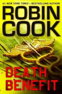 Death Benefit (Audio) - George Guidall, Robin Cook