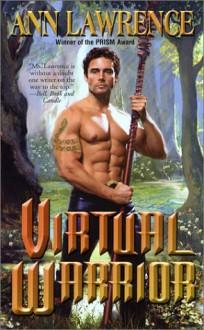 Virtual Warrior - Ann Lawrence