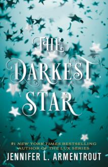 The Darkest Star - Jennifer L. Armentrout