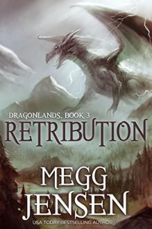 Retribution - Megg Jensen