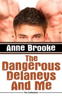The Dangerous Delaneys and Me - Anne Brooke
