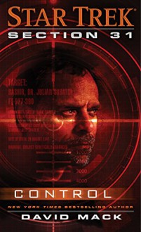 Star Trek: Section 31: Control - David Mack