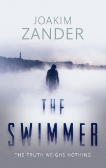 The Swimmer - Joakim Zander