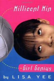 Millicent Min, Girl Genius (Sid Fleischman Humor Award (Awards)) - Lisa Yee
