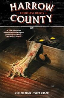 Harrow County Volume 1 - Tyler Crook,Cullen Bunn