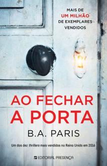 Ao Fechar a Porta (Portuguese Edition) - B. A. Paris, B. A. Paris