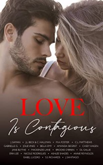 Love is Contagious : A Charity Anthology - J. L. Beck,Casey Hagen,J. Saman