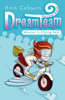 The Dream Team - Ann Coburn, Sarah Horne