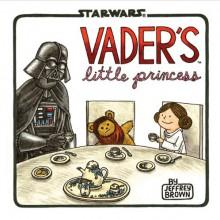 Vader's Little Princess - Jeffrey Brown