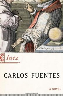 Inez - Carlos Fuentes