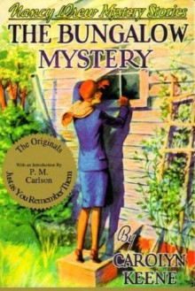 The Bungalow Mystery - P.M. Carlson,Russell H. Tandy,Carolyn Keene