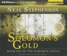 Solomon's Gold - Neal Stephenson, Simon Prebble, Kevin Pariseau