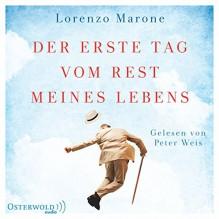 Der erste Tag vom Rest meines Lebens - Lorenzo Marone, Peter Weis, HörbucHHamburg HHV GmbH