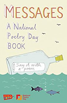 Messages: A National Poetry Day - Gaby Morgan