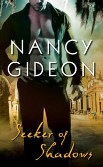 Seeker of Shadows - Nancy Gideon