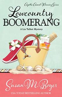 Lowcountry Boomerang - Susan M. Boyer
