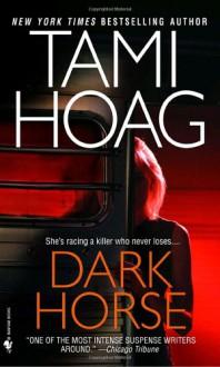 Dark Horse - Tami Hoag