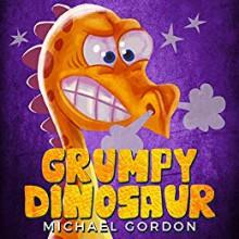 Grumpy Dinosaur - Michael Gordon