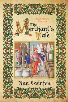 The Merchant's Tale (Oxford Medieval Mysteries Book 4) - Ann Swinfen