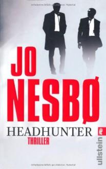 Headhunter - Günther Frauenlob, Jo Nesbo