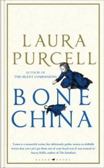 Bone China - Laura Purcell