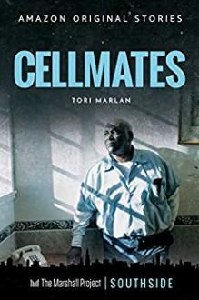 Cellmates - Tori Marlan