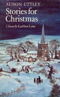 Stories for Christmas - Alison Uttley