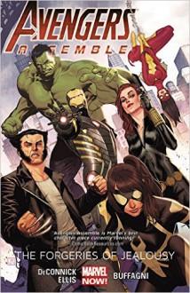 Avengers Assemble: The Forgeries of Jealousy (Marvel Now) - Kelly Sue DeConnick,Matteo Buffagni,Warren Ellis