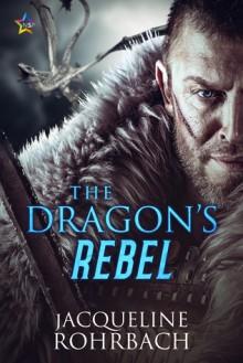 The Dragon's Rebel - Jacqueline Rohrbach