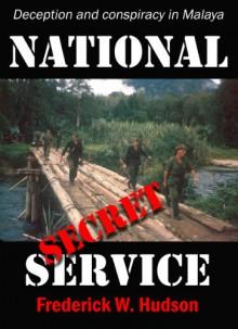 National Secret Service - Frederick William Hudson, Madeline Fish, Lt Col John Cross, Dean Hudson