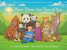 F**k, Now There Are Two Of You - Adam Mansbach