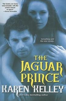 The Jaguar Prince - Karen Kelley